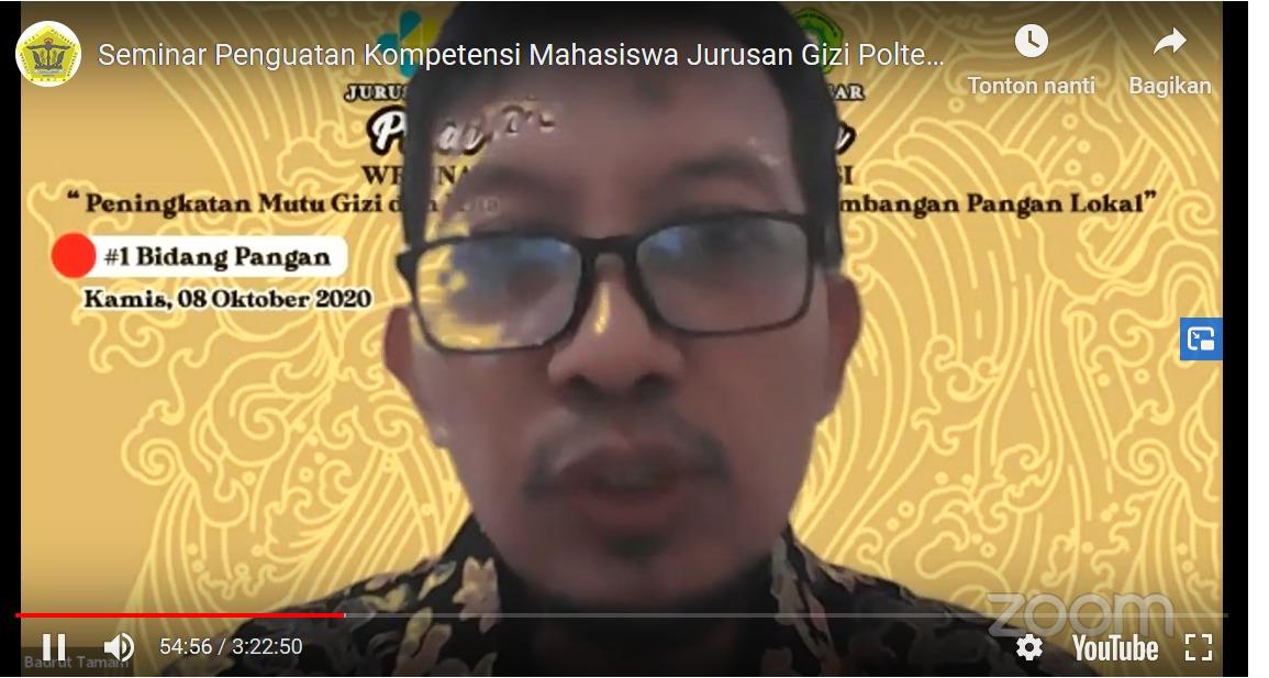 """Webinar Nasional """"Peningkatan Mutu Gizi dan Manfaat Pangan Tradisional"""" 8 Oktober 2020"""